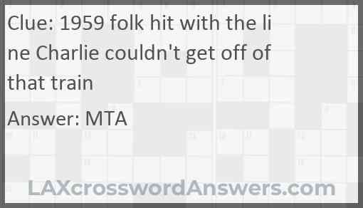 1959 folk hit with the line Charlie couldn't get off of that train Answer