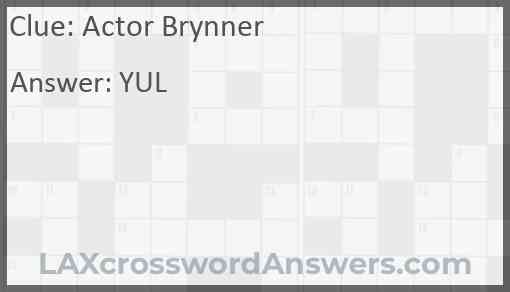 Actor Brynner Answer