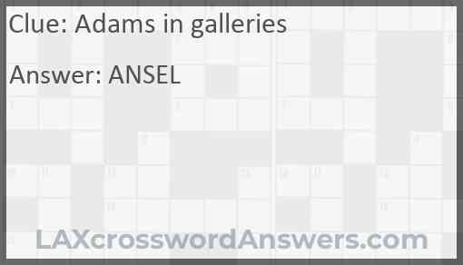 Adams in galleries Answer