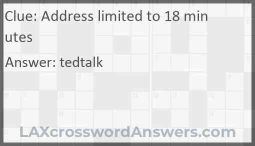 Address limited to 18 minutes Answer