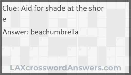 Aid for shade at the shore Answer