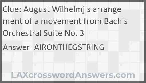 August Wilhelmj's arrangement of a movement from Bach's Orchestral Suite No. 3 Answer
