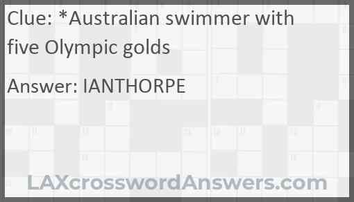 *Australian swimmer with five Olympic golds Answer