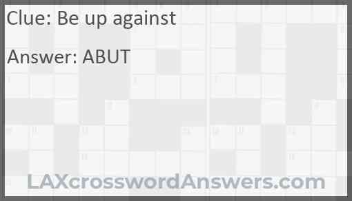 Be up against Answer