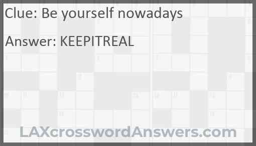 Be yourself nowadays Answer