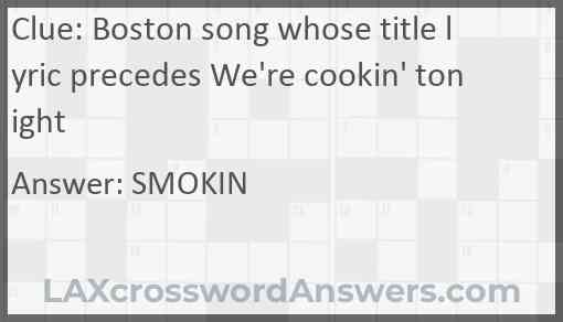 Boston song whose title lyric precedes We're cookin' tonight Answer