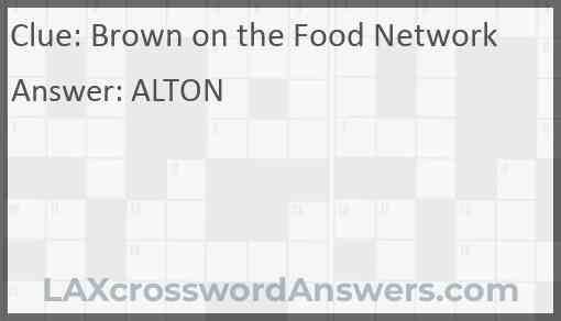Brown on the Food Network Answer