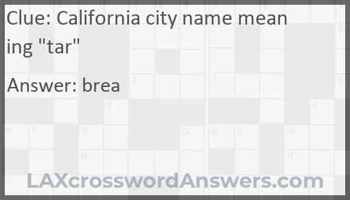 """California city name meaning """"tar"""" Answer"""