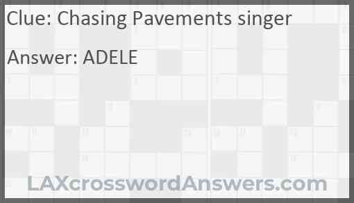 Chasing Pavements singer Answer