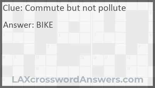 Commute but not pollute Answer