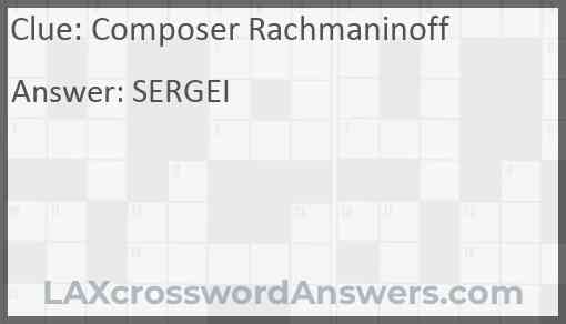 Composer Rachmaninoff Answer