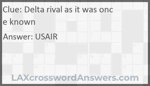 Delta rival as it was once known Answer