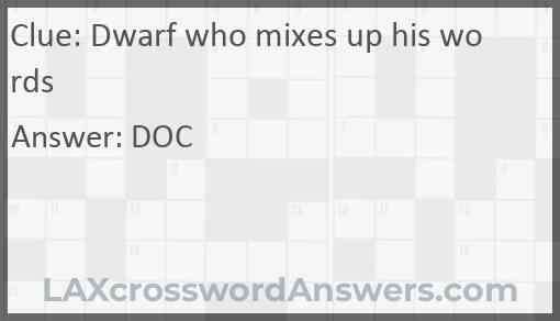 Dwarf who mixes up his words Answer