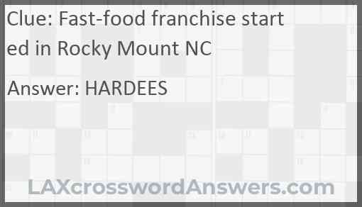 Fast-food franchise started in Rocky Mount NC Answer