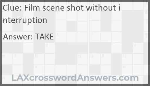 Film scene shot without interruption Answer