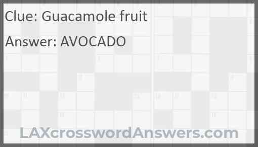 Guacamole fruit Answer