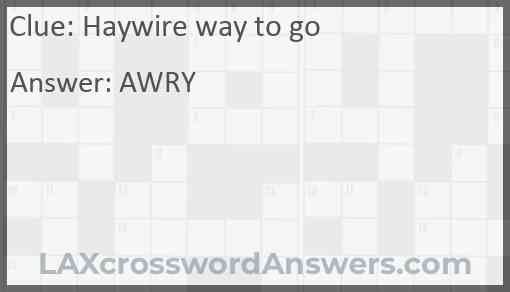 Haywire way to go Answer
