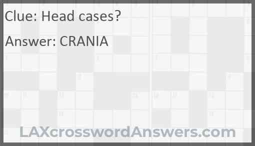 Head cases? Answer