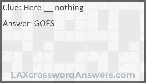 Here __ nothing Answer