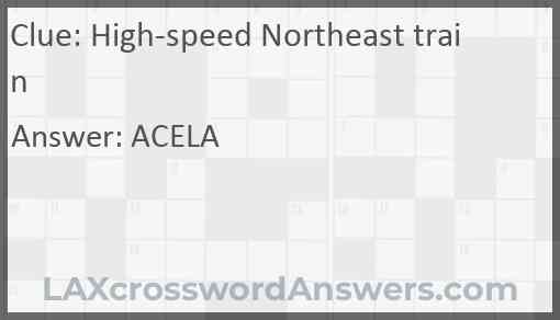 High-speed Northeast train Answer