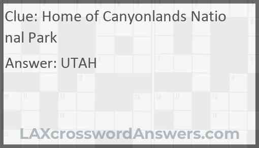 Home of Canyonlands National Park Answer