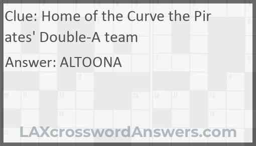 Home of the Curve the Pirates' Double-A team Answer