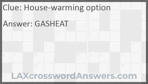 House-warming option Answer