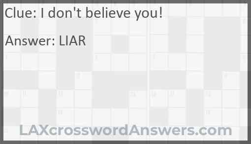 I don't believe you! Answer