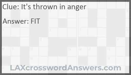 It's thrown in anger Answer