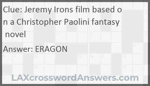 Jeremy Irons film based on a Christopher Paolini fantasy novel Answer