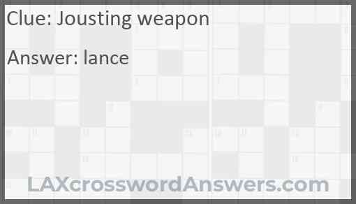 Jousting weapon Answer