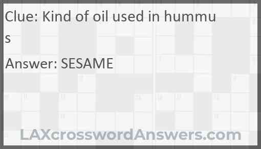 Kind of oil used in hummus Answer