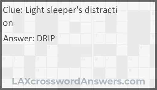 Light sleeper's distraction Answer