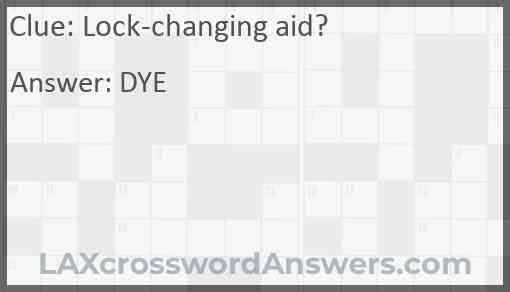 Lock-changing aid? Answer