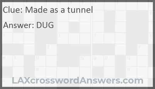 Made as a tunnel Answer