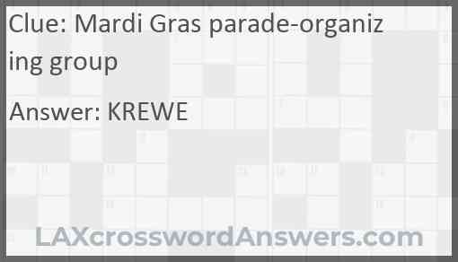 Mardi Gras parade-organizing group Answer
