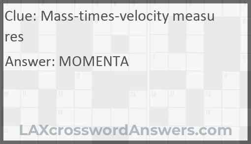 Mass-times-velocity measures Answer