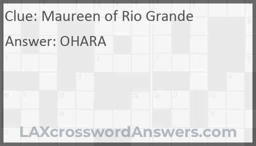 Maureen of Rio Grande Answer