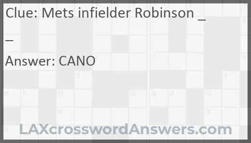 Mets infielder Robinson __ Answer