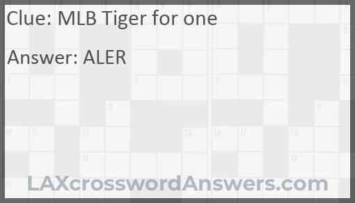 MLB Tiger for one Answer