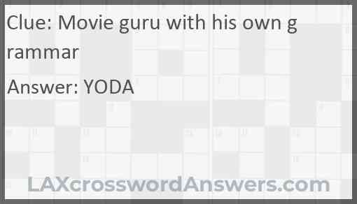 Movie guru with his own grammar Answer