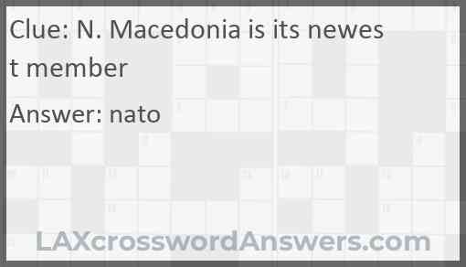 N. Macedonia is its newest member Answer