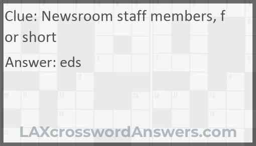Newsroom staff members, for short Answer