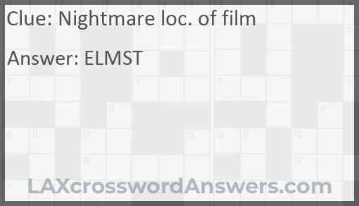 Nightmare loc. of film Answer