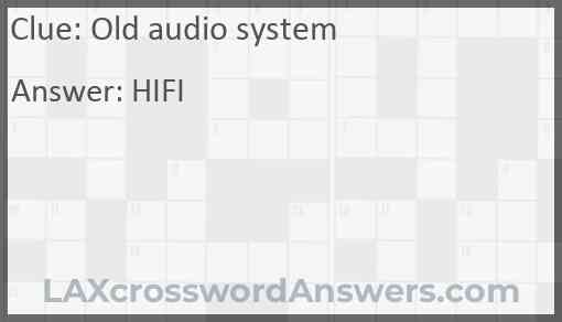 Old audio system Answer