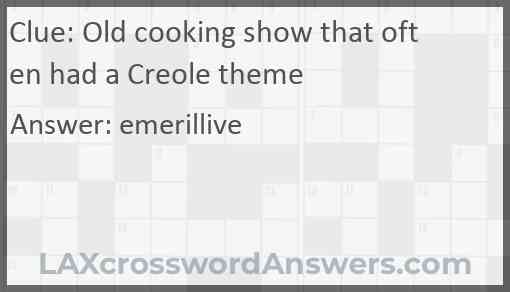 Old cooking show that often had a Creole theme Answer