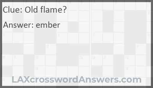Old flame? Answer