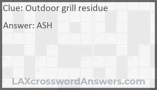 Outdoor grill residue Answer