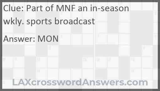 Part of MNF an in-season wkly. sports broadcast Answer