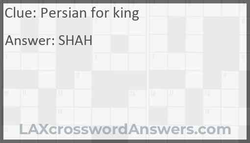 Persian for king Answer